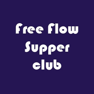 Free Flow Supper Club late night bottomless dinner offer